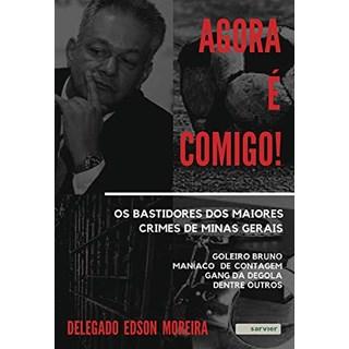 Livro Agora é Comigo! - Moreira - Sarvier