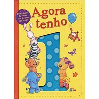 Livro - Agora Tenho 1 - Rimas Para Ler com seu Bebê - Tiger Tales