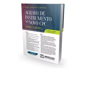 Livro - Agravo de Instrumento No Novo CPC - Teoria e Prática - Cardoso