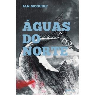 Livro Águas do norte - McGuire - Todavia
