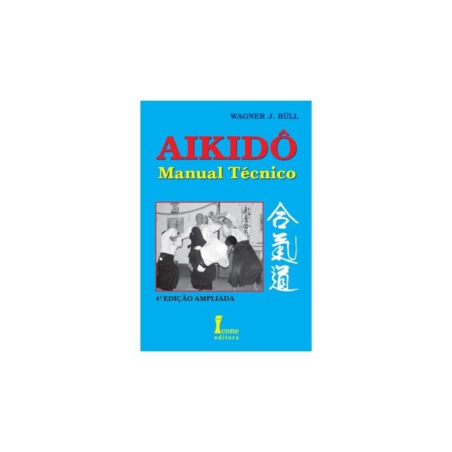 Livro - Aikidô - Manual Técnico - Bull