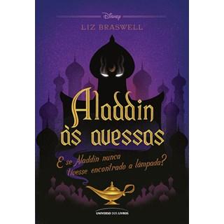 Livro Aladdin às Avessas - Braswell - Universo dos Livros