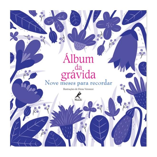 Livro - Álbum da Grávida - Nove Meses para Recordar