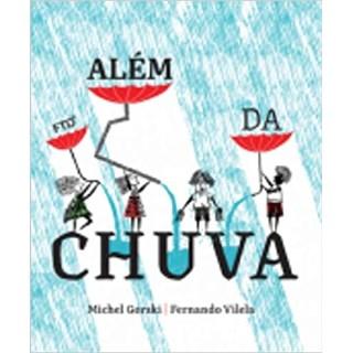 Livro Além da Chuva - Vilela - FTD