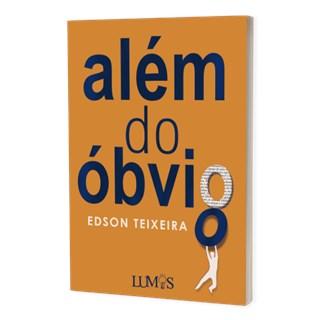 Livro Além do Óbvio - Teixeira - Brazil Publishing
