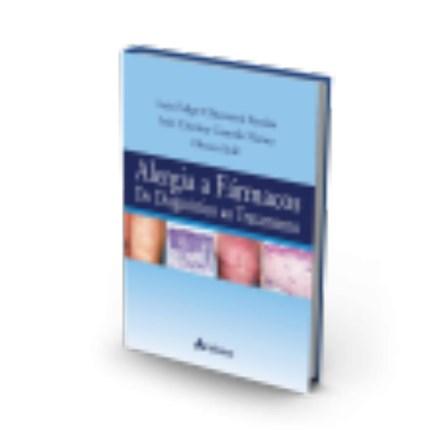 Livro - Alergia a Fármacos- Do Diagnostico ao Tratamento - Ensina