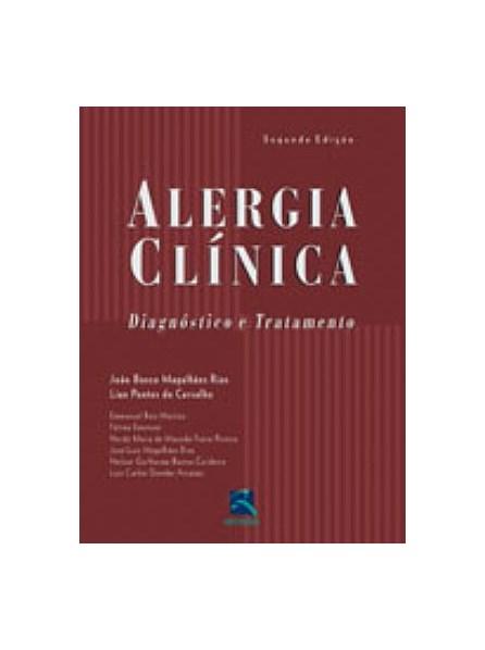 Livro - Alergia Clínica - Diagnóstico e Tratamento - Rios