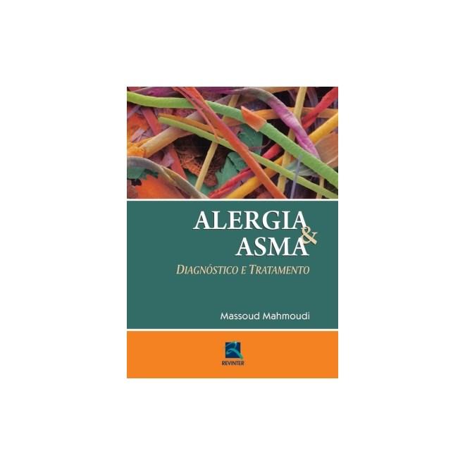 Livro - Alergia e Asma - Diagnóstico e Tratamento - Mahmoudi