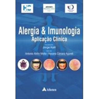 Livro - Alergia e Imunologia - Aplicação Clinica - Motta
