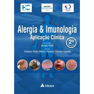 Livro Alergia & Imunologia - Kalil - Atheneu