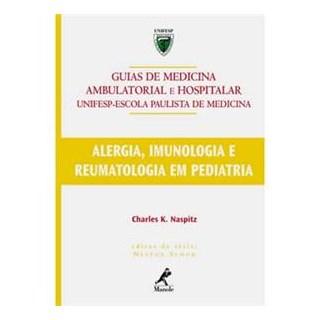 Livro - Alergia Imunologia e Reumatologia em Pediatria - Naspitz