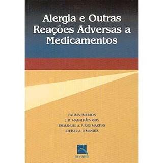 Livro - Alergias e Outras Reações Adversas a Medicamentos - Emerson