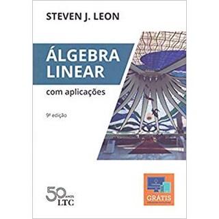 Livro - Álgebra Linear com Aplicações Lançamento - Leon