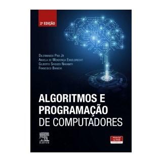 Livro  - Algoritmos E Programação De Computadores - Nakamiti