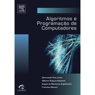 Livro - Algoritmos e Programação de Computadores - Piva Junior