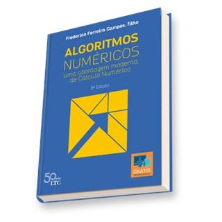 Livro - Algoritmos Numéricos -  Uma Abordagem Moderna de Cálculo Numérico - Campos Filho