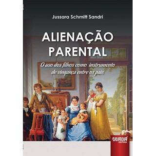 Livro - Alienação Parental - Sandri