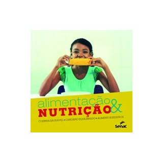 Livro - Alimentacao & nutrição - Editora Senac 1º edição