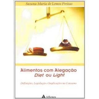 Livro - Alimentos com Alegação Diet ou Light - Freitas