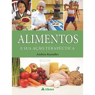 Livro - Alimentos e sua Ação Terapêutica - Ramalho