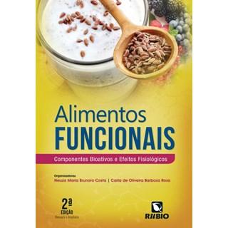 Livro - Alimentos Funcionais - Componentes Bioativos e Efeitos Fisiológicos - Costa