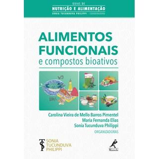 Livro - Alimentos Funcionais e Compostos Bioativos - Phillippi