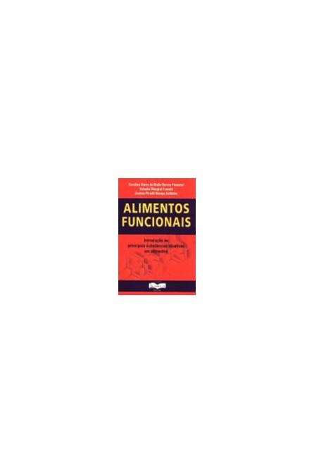 Livro - Alimentos Funcionais - Pimentel