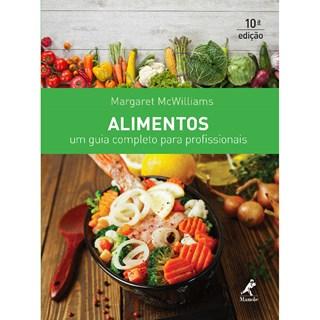 Livro - Alimentos - Um Guia Completo para Profissionais - McWilliams