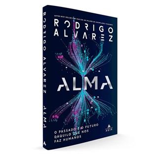 Livro Alma O Passado e o Futuro Daquilo Que Nos Faz Humanos - Alvarez - Agir
