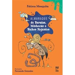 Livro - Almanaque de Baratas, Minhocas e Bichos Nojentos - Mesquita - Panda Books