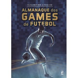 Livro - Almanaque dos Games de Futebol - Athaide - Panda Books