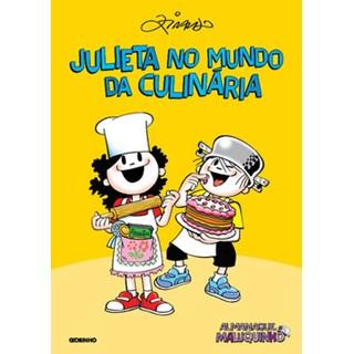 Livro - Almanaque Maluquinho: Julieta no mundo da culinária - Ziraldo - Globinho