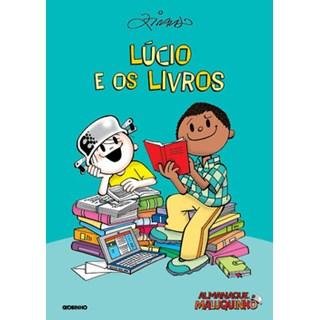 Livro - Almanaque Maluquinho: Lúcio e os livros  - Ziraldo - Globinho