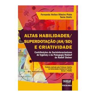 Livro - Altas Habilidades/Superdotação (AH/SD) e Criatividade - Piske 1º edição