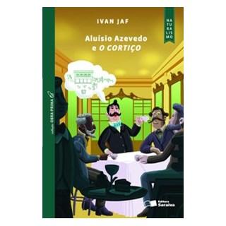 Livro - Aluísio Azevedo e o cortiço - Jaf 1º edição
