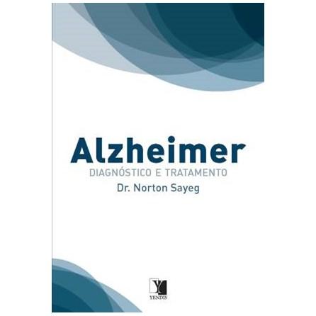Livro - Alzheimer: Diagnóstico e Tratamento - Sayeg