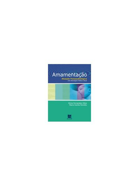 Livro - Amamentação - Atuação Fonoaudiológica - Uma Abordagem Prática e Atual - Hitos