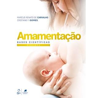 Livro - Amamentação - Bases Científicas - Carvalho
