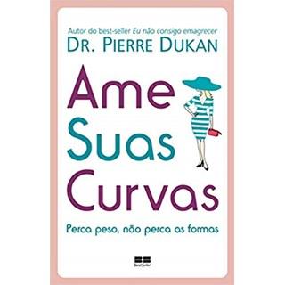 Livro - Ame suas Curvas - Dukan