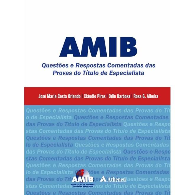 Livro - AMIB - Questões e Respostas Comentadas das Provas do Título de Especialista - Orlando
