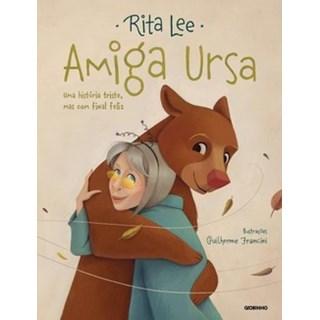 Livro - Amiga Ursa: Uma História Triste, Mas Com Final Feliz - Rita Lee