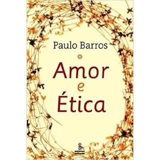 Livro - Amor e Ética - Barros - Summus