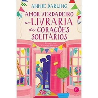 Livro - Amor verdadeiro na Livraria dos Corações Solitários - Vol 2 - Darling