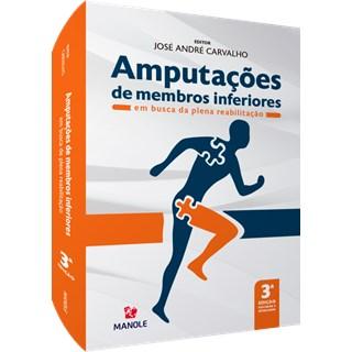 Livro Amputações de Membros Inferiores - Carvalho - Manole