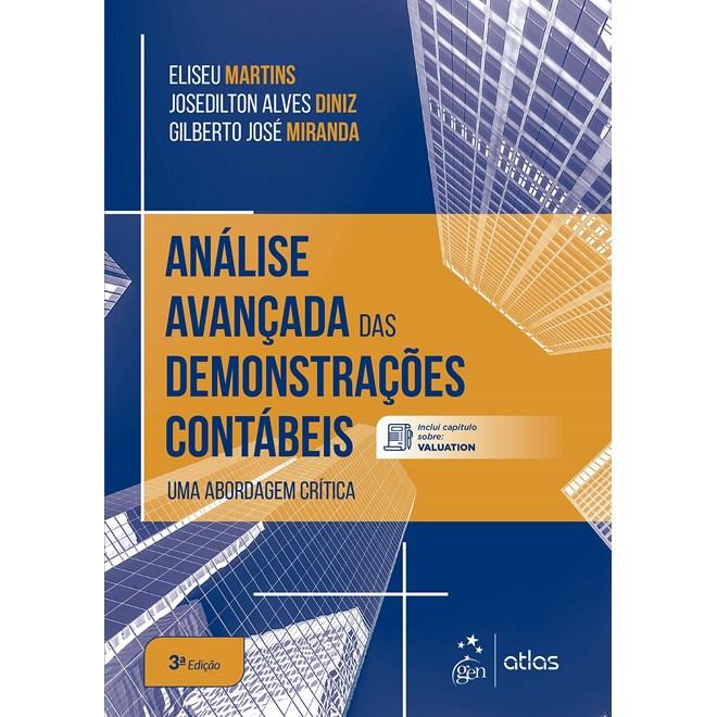 Livro Análise Avançada das Demonstrações Contábeis - Martins - Atlas