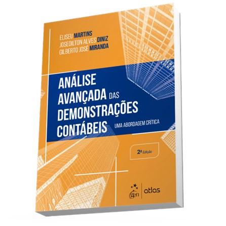 Livro - Análise Avançada de Demonstrações Contábeis: Uma Abordagem Critica - Martins