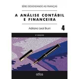 Livro - Análise Contábil e Financeira, A - Vol. 4 (Série Desvendando as Finanças) - Bruni