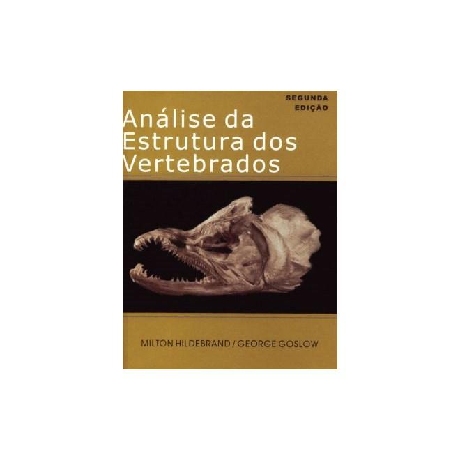 Livro - Análise da Estrutura dos Vertebrados - Hildebrand