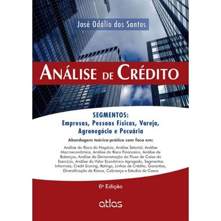Livro - Análise de Crédito: Empresas, Pessoas Físicas, Agronegócio e Pecuária - Santos