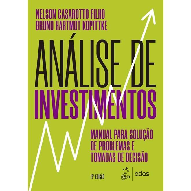 Livro - Análise de Investimentos - Casarotto Filho - Atlas